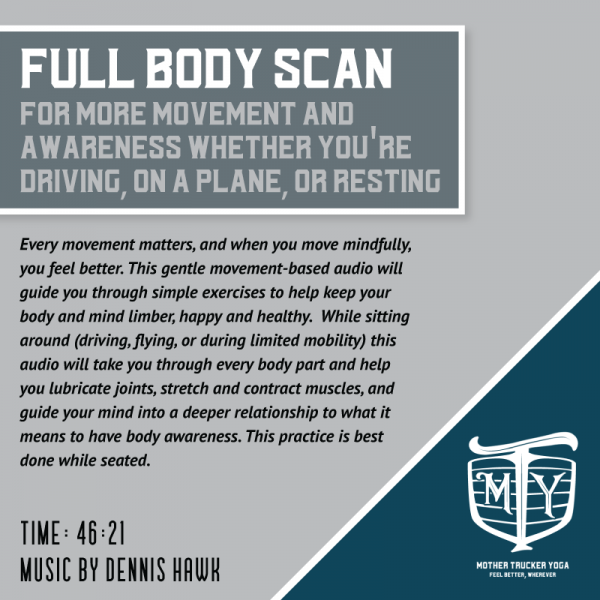 45-minute mindful movement audio for trucker health