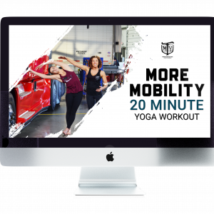 More Mobility 20 Minute Yoga for Mother Trucker Yoga