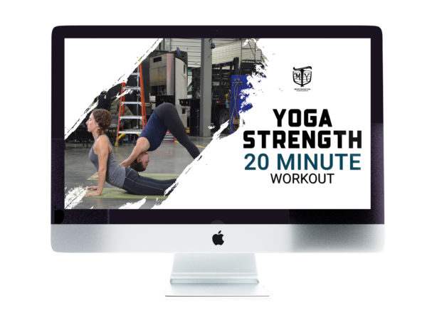 Yoga Strength 20 Minute Workout Video Mother Trucker Yoga