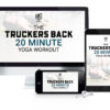 Truckers Back 20 minute yoga workout download mother trucker yoga