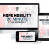 More Mobility 20 Minute Yoga workout download mother trucker yoga