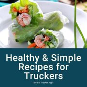 Healthy Recipes for Truckers