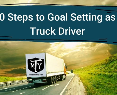 10 Steps to Goal Setting for Truck Drivers