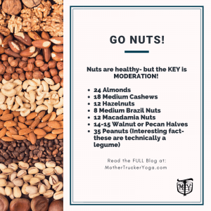 Go Nuts Mother Trucker Yoga Blog How much nuts to eat
