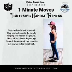 Calf Stretch Good-N-Tight Mother Trucker Yoga BLog